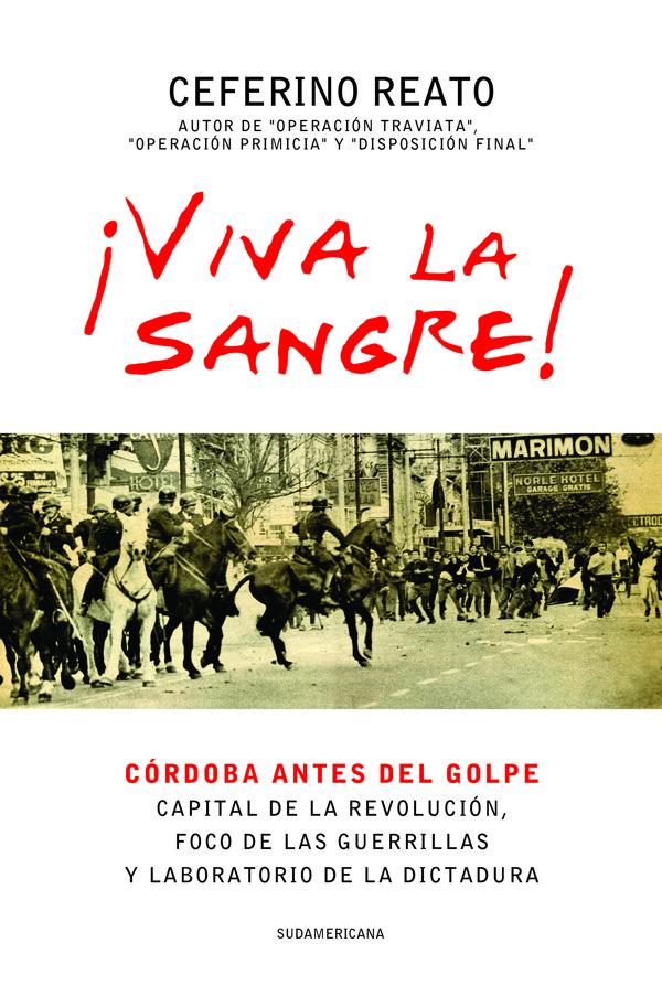 """Capa do livro """"Viva la Sangre!"""", de Ceferino Reato"""