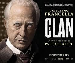 """Cartaz do filme """"El Clan"""", com Guillermo Francella no papel de Arquimedes Puccio (Foto Divulgação)"""